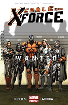 Cable and X-Force Tome 1: Wanted