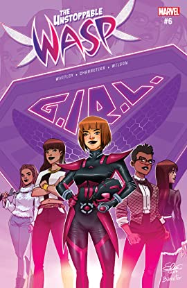 The Unstoppable Wasp (2017) No.6