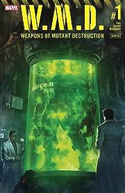 Weapons of Mutant Destruction (2017) #1