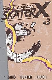 Radical Guardian Skater X #3
