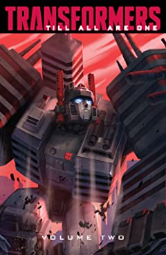 Transformers: Till All Are One Vol. 2
