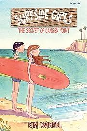 Surfside Girls Book One: The Secret of Danger Point