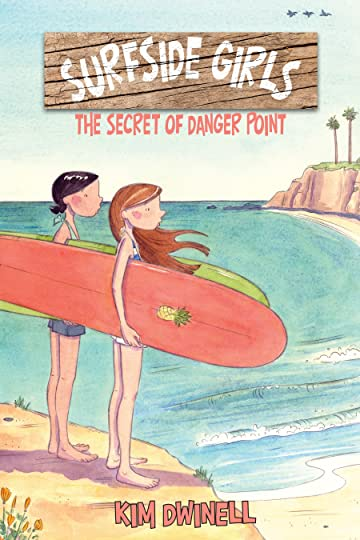 Surfside Girls Book One: The Secret of Danger Point