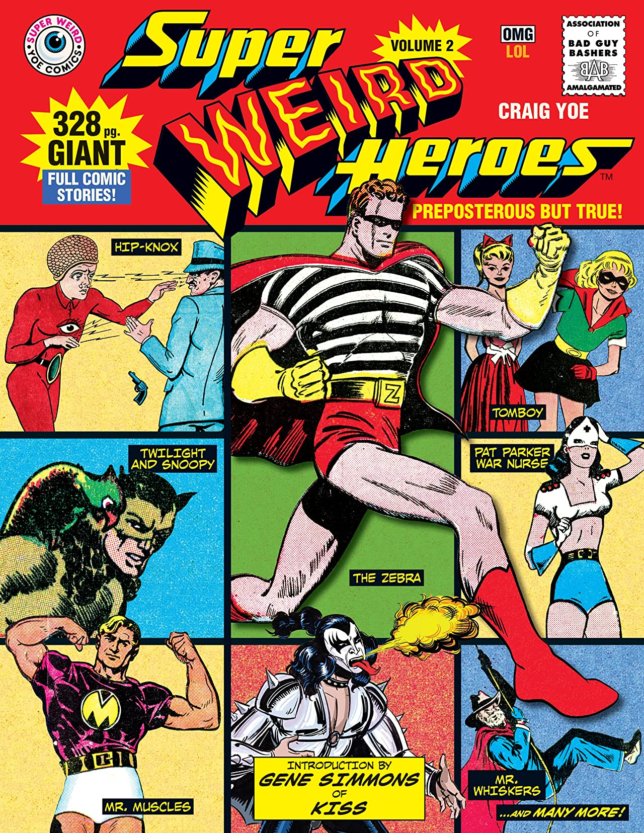Super Weird Heroes: Preposterous But True
