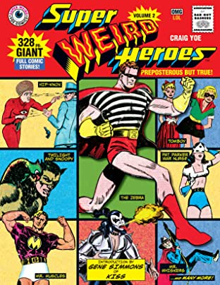 Super Weird Heroes Vol. 2: Preposterous But True