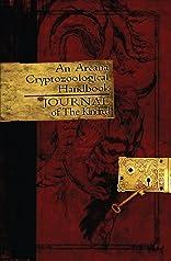 An Arcana Cryptozoological Handbook