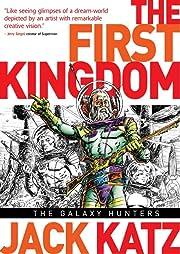The First Kingdom Vol. 2: The Galaxy Hunters