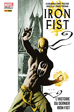 Iron Fist Tome 1: L'histoire du dernier Iron Fist