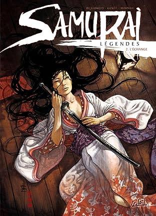 Samurai légendes Vol. 2: L'Échange