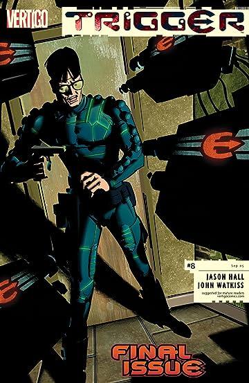 Trigger (2004-2005) #8