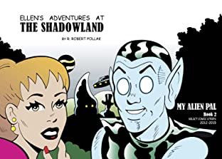 Ellen's Adventures at The Shadowland Vol. 2: My Alien Pal