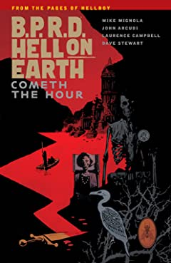 B.P.R.D. Hell on Earth Vol. 15: Cometh the Hour