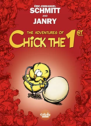 The Adventures of Chick the 1st Vol. 1: Tweetise on Existence