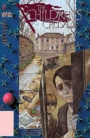 The Children's Crusade #1 (of 2)