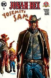 Jonah Hex/Yosemite Sam Special (2017-) #1
