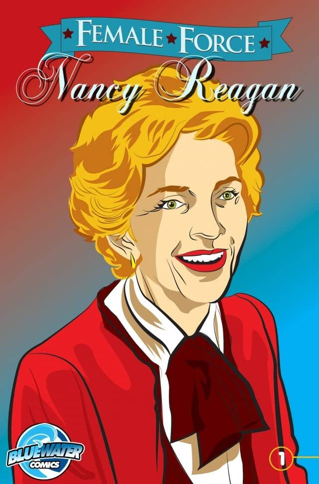 Female Force: Nancy Reagan