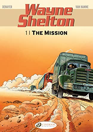 Wayne Shelton Vol. 1: The Mission