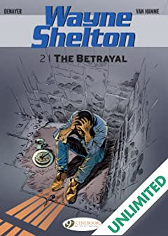 Wayne Shelton Vol. 2: The Betrayal