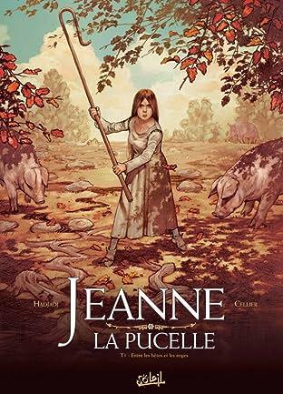 Jeanne la Pucelle Vol. 1: Entre les bêtes et les anges