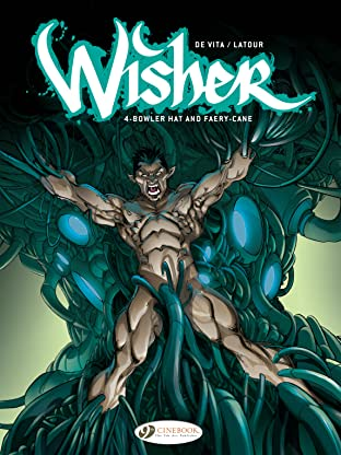 Wisher Vol. 4: Bowler Hat and Fairycane