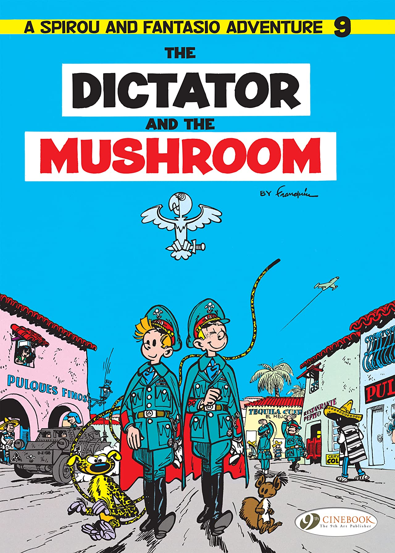 Spirou & Fantasio Vol. 9: The Dictator and the Mushroom
