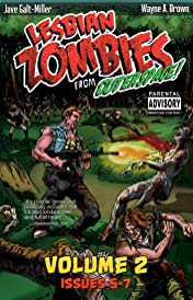 Lesbian Zombies from Outer Space Vol. 2: Collected Issues 5-7