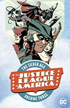 Justice League of America: The Silver Age Tome 3