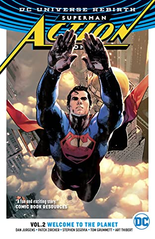 Superman - Action Comics (2016-) Tome 2: Welcome to the Planet