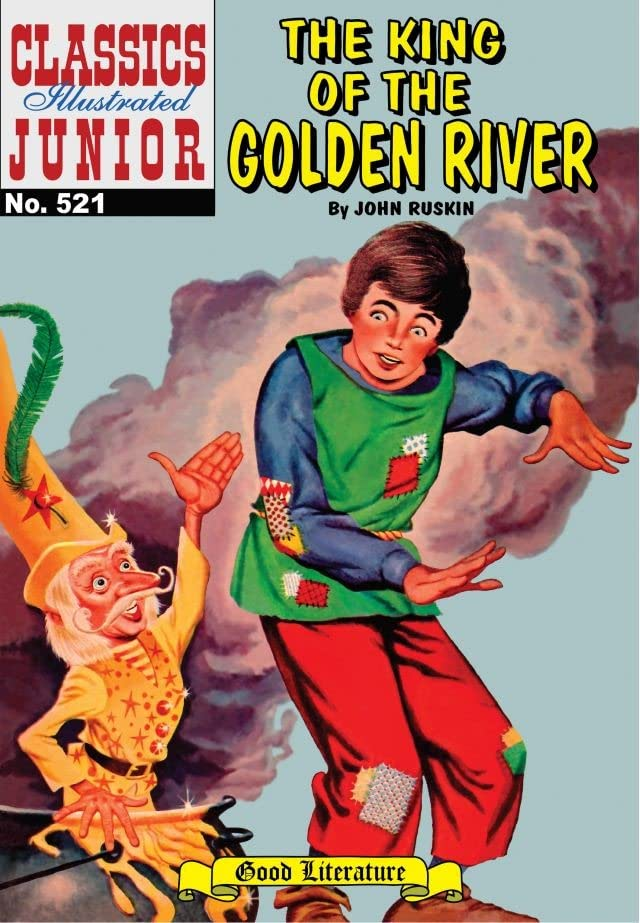 Classics Illustrated Junior #521: The King of the Golden River