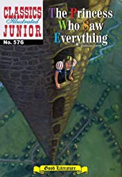 Classics Illustrated Junior #576: The Princess Who Saw Everything