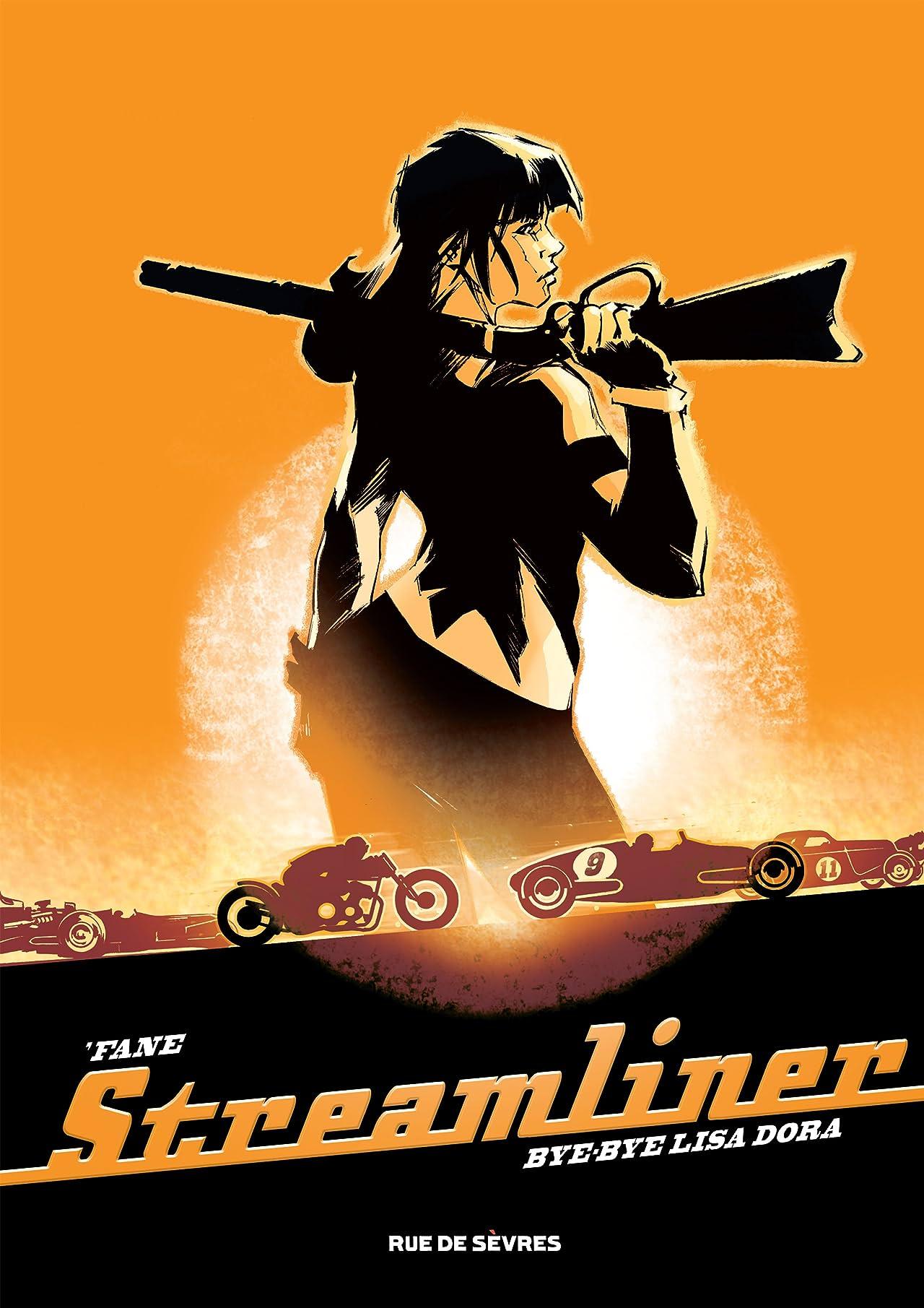 Streamliner Vol. 1: Bye-Bye Lisa Dora