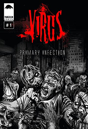 Virus Vol. 1: Primary Infection