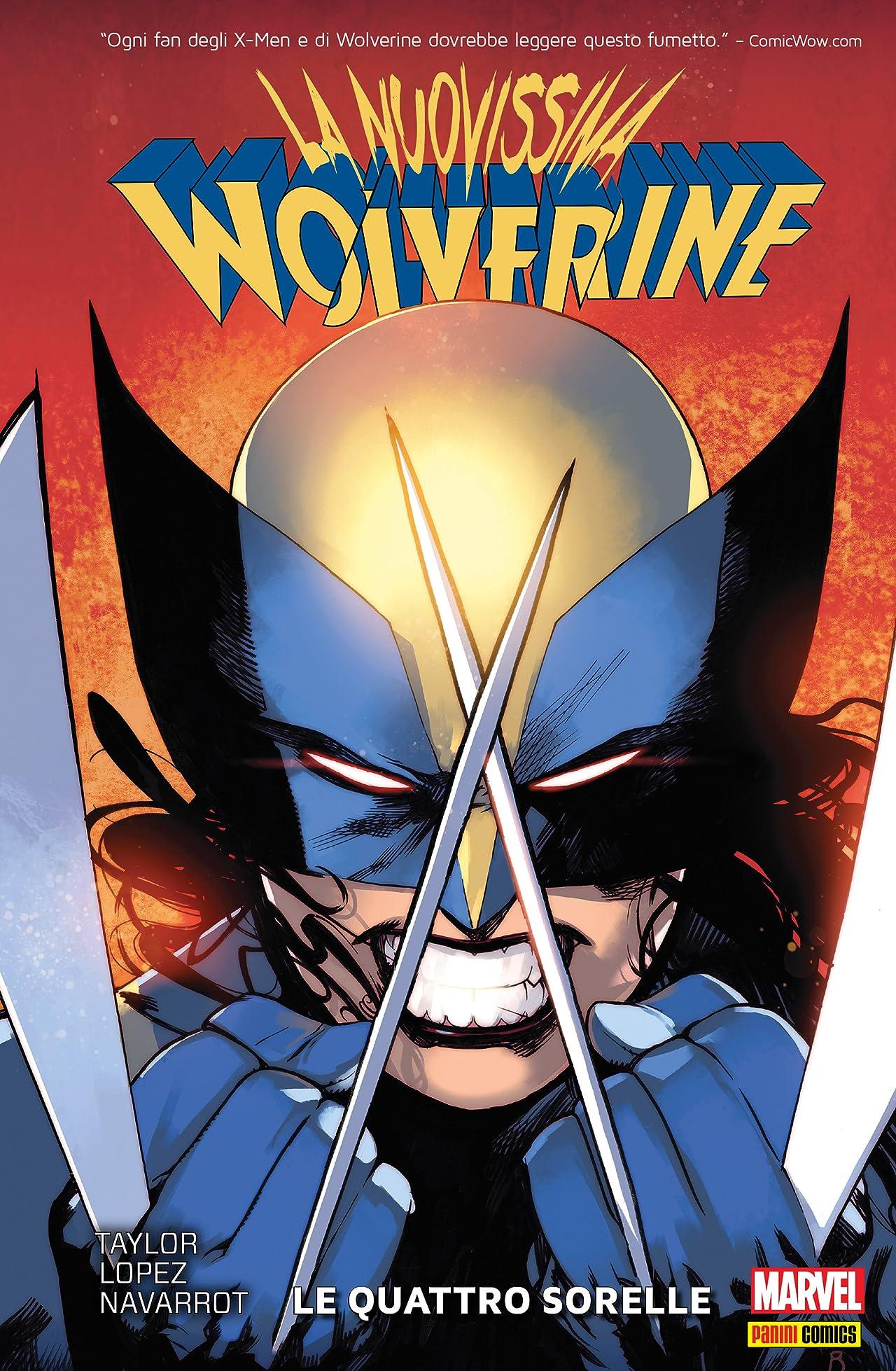 La Nuovissima Wolverine Vol. 1: Le Quattro Sorelle