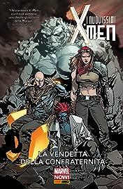 I Nuovissimi X-Men Vol. 5: La Vendetta Della Confraternita