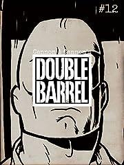 Double Barrel No.12