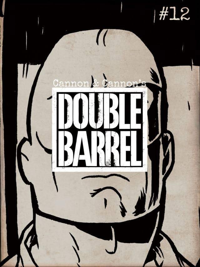 Double Barrel #12