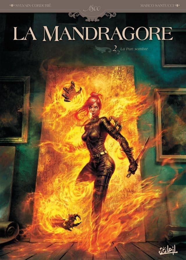 La Mandragore Vol. 2: La Part sombre