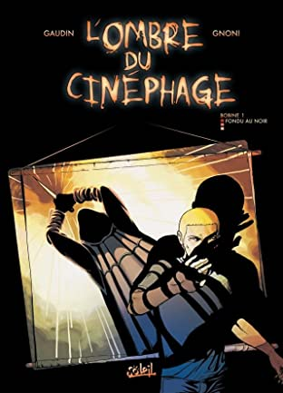 L'Ombre du cinéphage Vol. 1: Fondu au noir