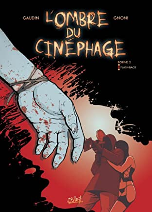 L'Ombre du cinéphage Vol. 2: Flash Back