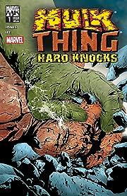 Hulk & Thing: Hard Knocks (2004) #1 (of 4)