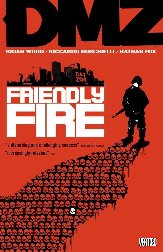 DMZ Vol. 4: Friendly Fire