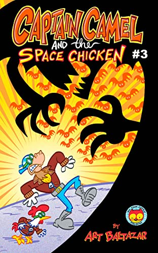 Captain Camel and the Space Chicken #3