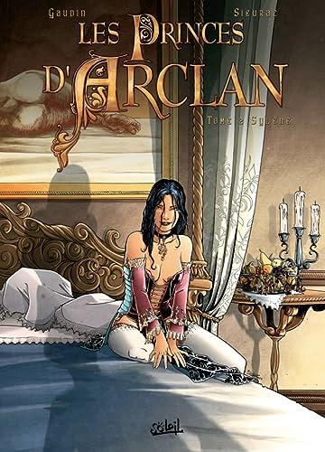 Les princes d'Arclan Vol. 2: Sylene