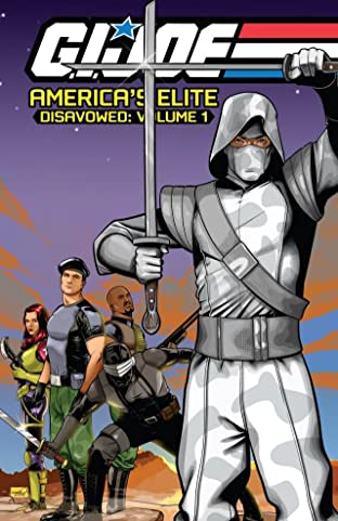 G.I. Joe: America's Elite - Disavowed Tome 1