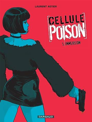 Cellule Poison Vol. 1: Immersion