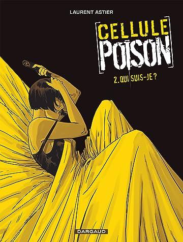 Cellule Poison Vol. 2: Qui suis-je ?