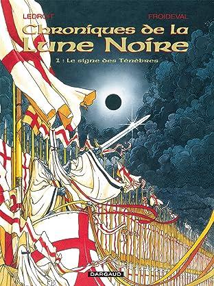Chroniques de la Lune Noire Tome 1: Le Signe des Ténèbres