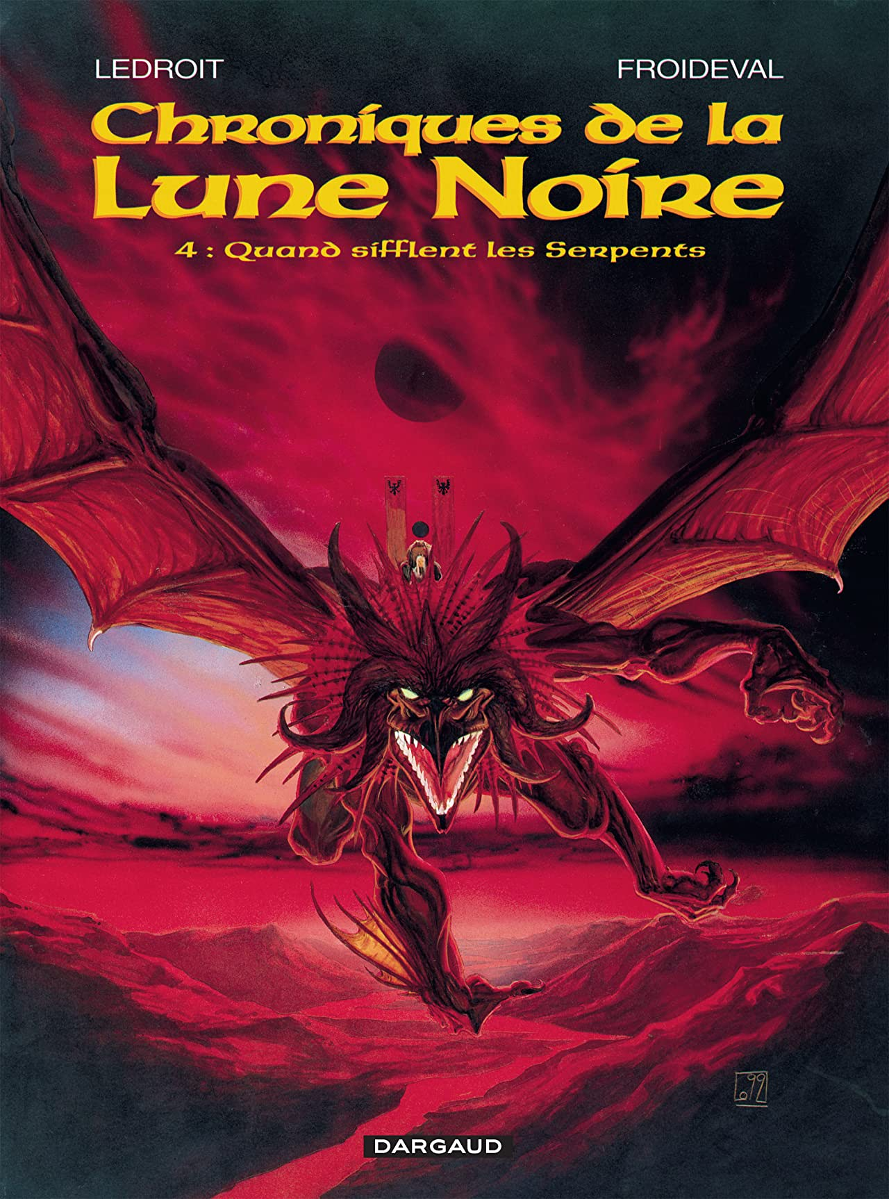 Chroniques de la Lune Noire Vol. 4: Quand sifflent les serpents