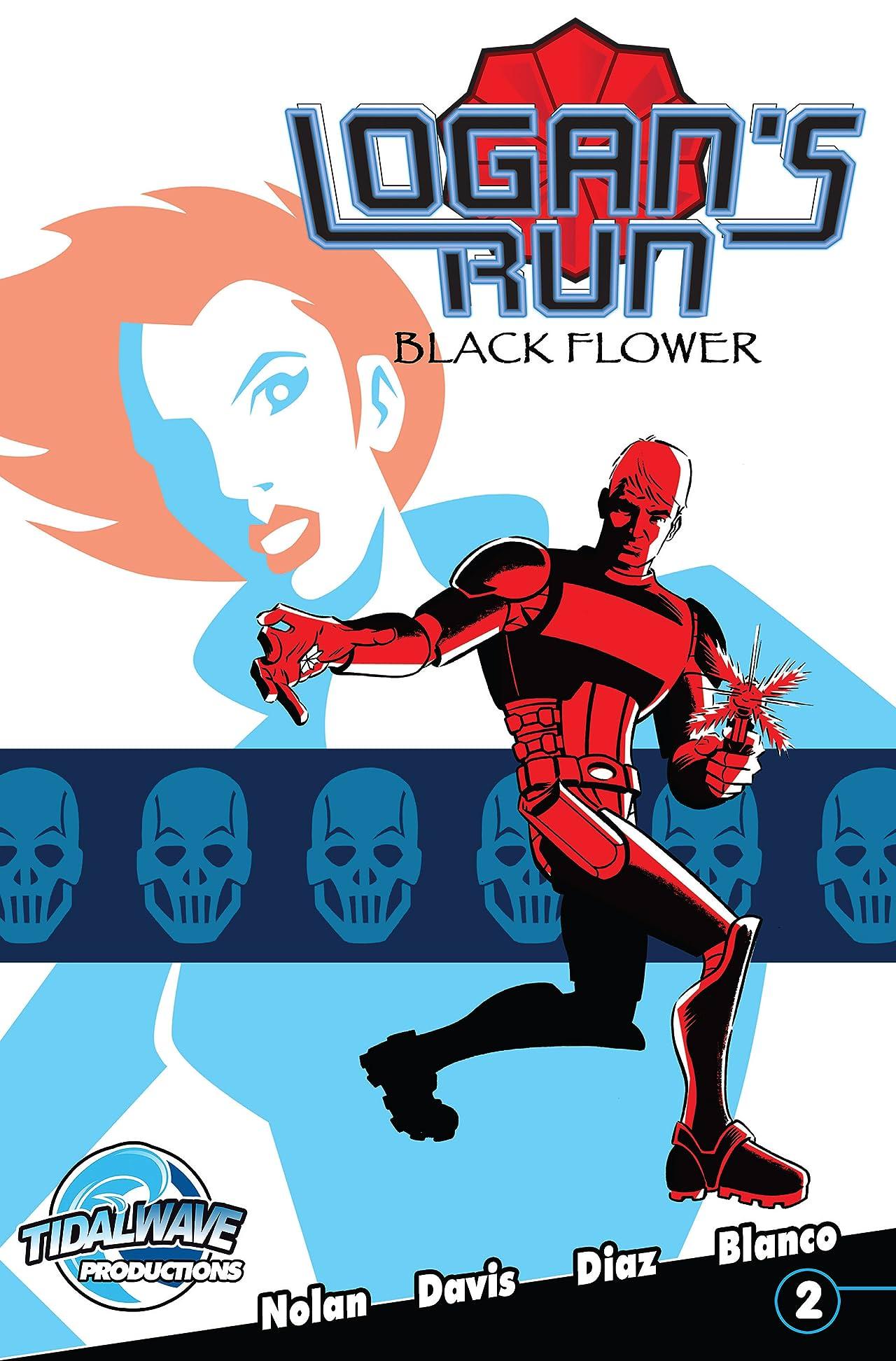 Logan's Run: Black Flower #2