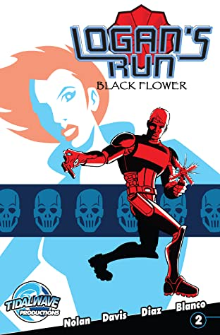 Logan's Run: Black Flower #2